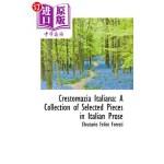 【中商海外直订】Crestomazia Italiana: A Collection of Selected Piec