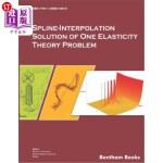 【中商海外直订】Spline-Interpolation Solution of One Elasticity The