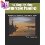 【中商海外直订】15 Step-by-Step Watercolor Paintings: Watercolor Pa
