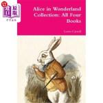 【中商海外直订】Alice in Wonderland Collection: All Four Books