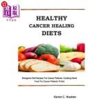 【中商海外直订】Healthy Cancer Healing Diets: Ketogenic Diet Recipe