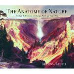 【预订】The Anatomy of Nature: Geology & American Landscape Pai