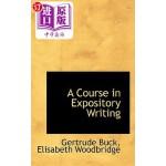 【中商海外直订】A Course in Expository Writing
