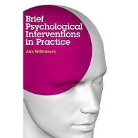 【预订】Brief Psychological Interventions in Practice