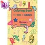 【中商海外直订】Coloring Book for Kids & Toddlers: Alphabet, Number