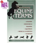 【中商海外直订】Illustrated Dictionary of Equine Terms