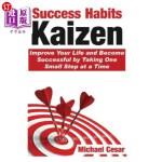 【中商海外直订】Success Habits: Kaizen - Improve Your Life and Beco