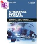 【中商海外直订】A Practical Guide to Logistics: An Introduction to