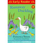 Runaway Duckling (Orion Early Reader) 出走的小鸭子(Simon, Francesca故事) ISBN 9781444001952