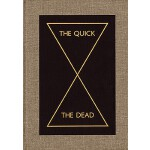 【预订】The Quick and the Dead