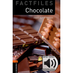 Oxford Bookworms Library: Level 2: Chocolate Factfile MP3 P
