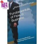 【中商海外直订】Fundamentals of Flow in Business: A Quick Handbook