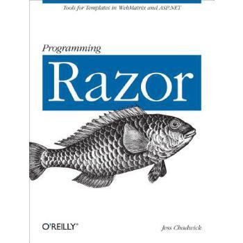 【预订】Programming Razor: Tools for Templates in ASP.NET MVC or Webmatrix 预订商品,需要1-3个月发货,非质量问题不接受退换货。