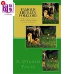 【中商海外直订】Famous Liberian Folklore: A Collection of Short Sto
