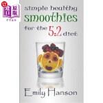 【中商海外直订】Simple, Healthy Smoothies for the 5: 2 Diet