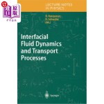 【中商海外直订】Interfacial Fluid Dynamics and Transport Processes