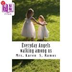 【中商海外直订】Everyday Angels: angels walking among us