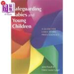 【中商海外直订】Safeguarding Babies and Young Children: A Guide for