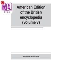 【中商海外直订】American edition of the British encyclopedia, or Dic