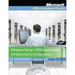 【预订】Windows Server 2008 Applications Infrastructure Configu