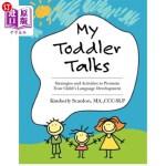 【中商海外直订】My Toddler Talks: Strategies and Activities to Prom