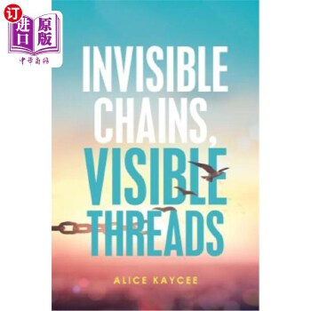 【中商海外直订】Invisible Chains, Visible Threads