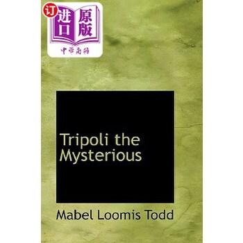 【中商海外直订】Tripoli the Mysterious 海外发货,付款后预计2-4周到货