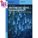 【中商海外直订】Advanced Data Management: For Sql, Nosql, Cloud and