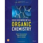 环境有机化学 英文原版 Environmental Organic Chemistry, Third Edition