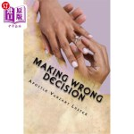 【中商海外直订】Making Wrong Decision: Will Lead You in the Wrong D