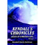 【预订】Kendall's Chronicles: Slices of a Writer's Life
