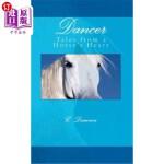 【中商海外直订】Dancer: Tales from a Horse's Heart