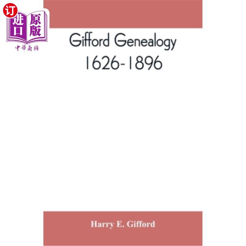 【中商海外直订】Gifford genealogy, 1626-1896