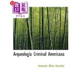 【中商海外直订】Arqueologasa Criminal Americana
