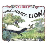 Honey…Honey…Lion!亲爱的,亲爱的,狮子!(Jan Brett绘本)ISBN9780147513526