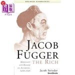 【中商海外直订】Jacob Fugger the Rich: Merchant and Banker of Augsb