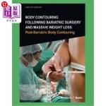 【中商海外直订】Body Contouring Following Bariatric Surgery and Mas