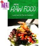 【中商海外直订】Real Raw Food - Lunch and on the Go Cookbook: Raw D