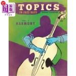 【中商海外直订】Topics in Jazz Bass: Harmony