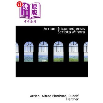 【中商海外直订】Arriani Nicomediensis Scripta Minora 海外发货,付款后预计2-4周到货