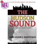 【中商海外直订】The Hudson Sound: Vinyl City Music Makers