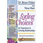【预订】Loving Choices: A Experience in Growing Relationships