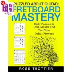 【中商海外直订】Puzzled about Guitar: Fretboard Mastery: Level 1: T
