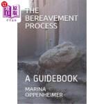 【中商海外直订】The Bereavement Process: A Guidebook