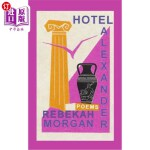 【中商海外直订】Hotel Alexander: Poems