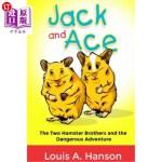 【中商海外直订】Jack and Ace: The two Hamster Brothers and The Dang