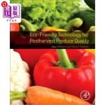 【中商海外直订】Eco-Friendly Technology for Postharvest Produce Qua