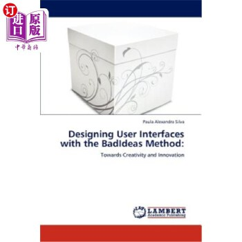 【中商海外直订】Designing User Interfaces with the Badideas Method