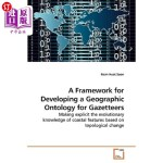 【中商海外直订】A Framework for Developing a Geographic Ontology fo