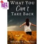 【中商海外直订】What You Can't Take Back